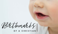 Birthmarks of a Christian