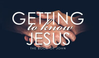 Getting to Know Jesus: Believe and Live