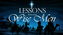Lessons from Some Wise Men