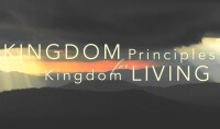 Kingdom Principles for Kingdom Living